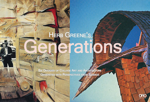 Herb Greene Generations Six Decades of Architecture and Collage Art
