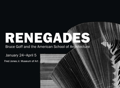 Renegades Bruce Goff American School of Architecture