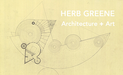 Herb Greene winter newsletter art and architecture